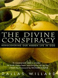 The Divine Conspiracy - Dallas Willard